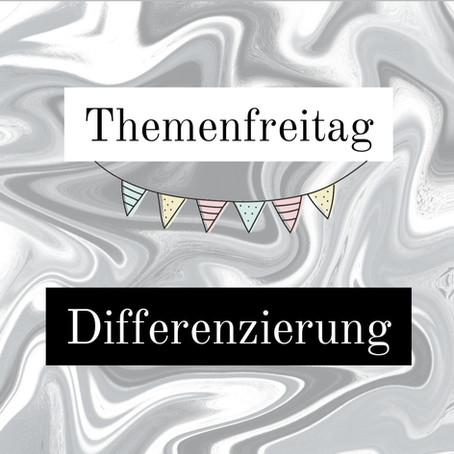 Themenfreitag: Differenzierung