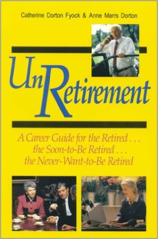 (The) UnRetirement Guide