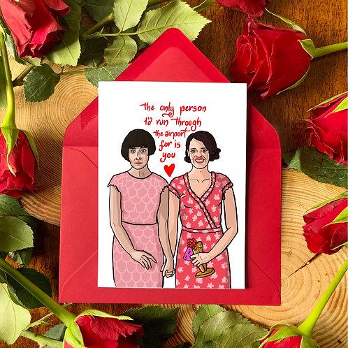 Fleabag & Claire Sisters Best Friends Love Card