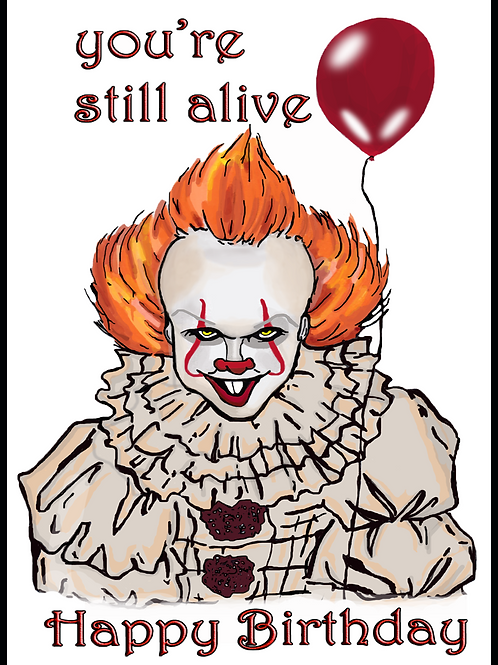 You're Still Alive Pennywise Birthday Card
