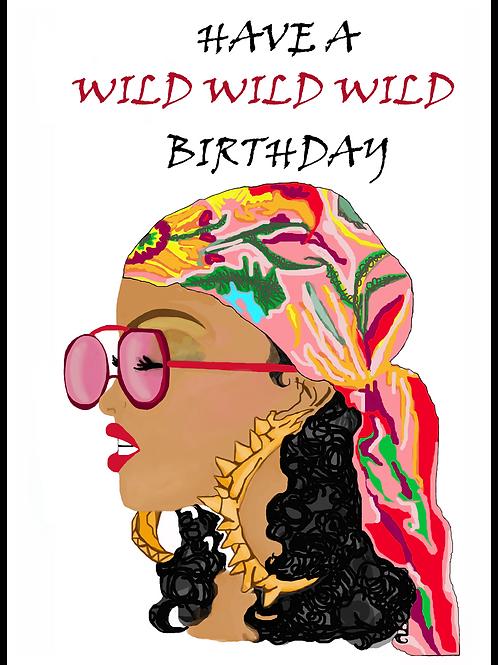 Rihanna Wild Birthday Card