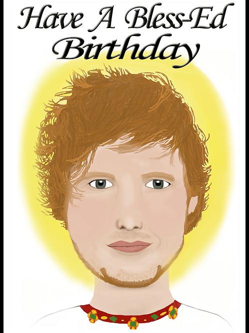 Bless-Ed Sheeran Birthday Card