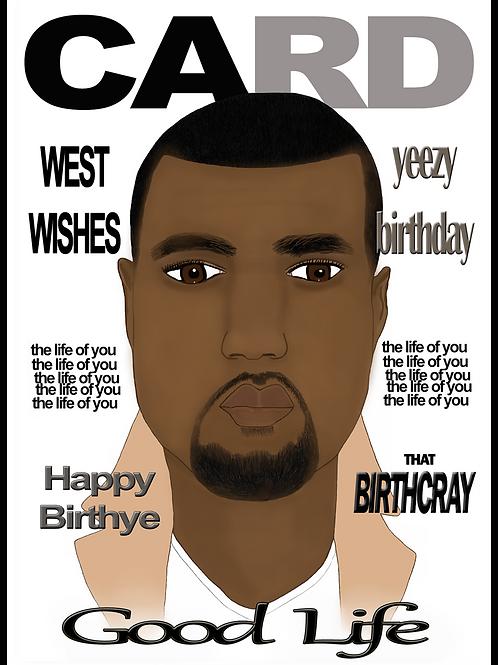 Kanye Birthday Card