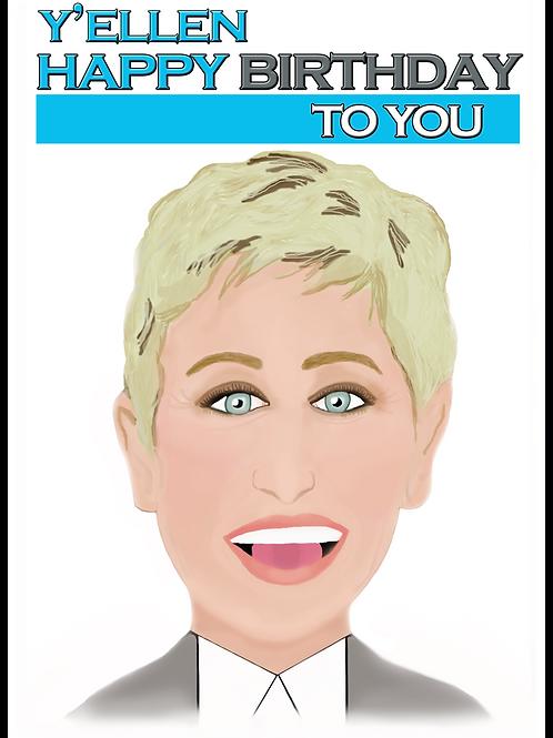 Ellen Degeneres Y'Ellen Birthday Card