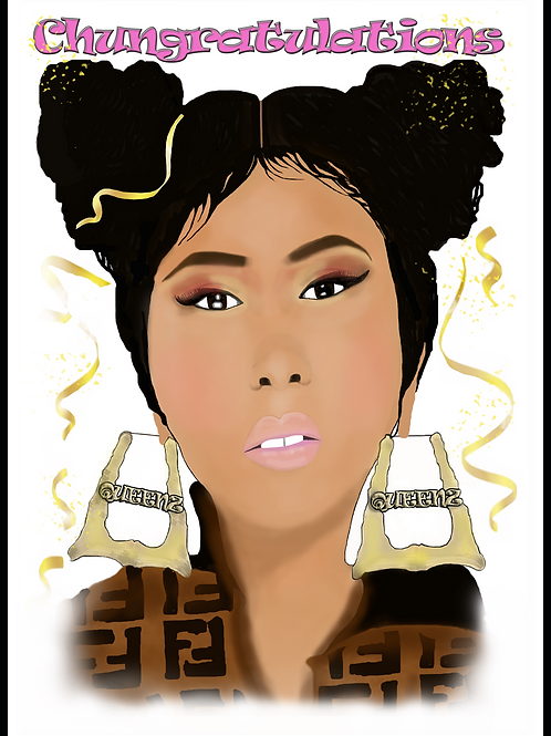 Chungratulations Nicki Minaj Card