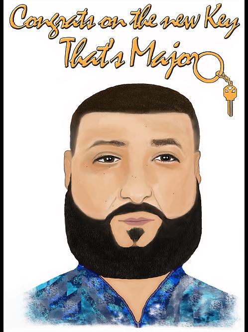 DJ Khaled Major Key Housewarming Card