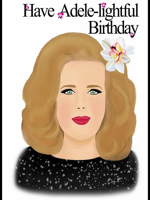 Have Adele-lightful Birthday Card
