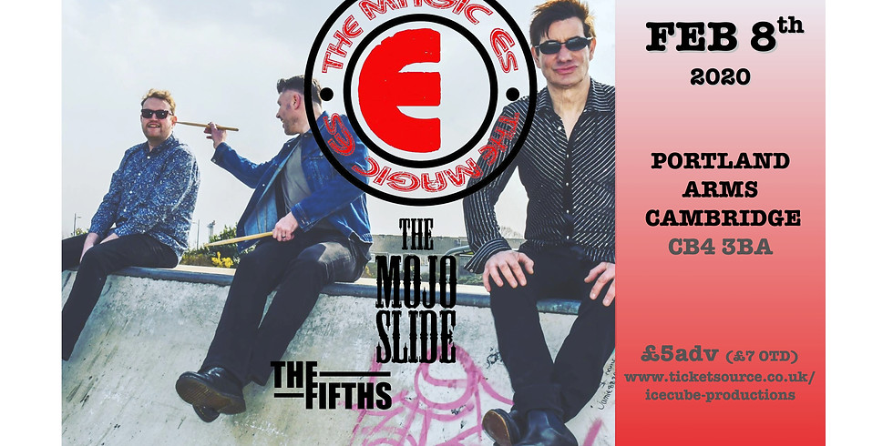 The Magic Es. plus The Mojo Slide +The Fifths
