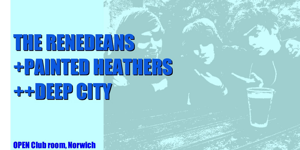 The Renedeans, Painted Heathers, Deep City