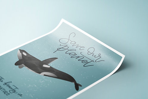 "Poster A3 ""Save Our Planet"" Orca"
