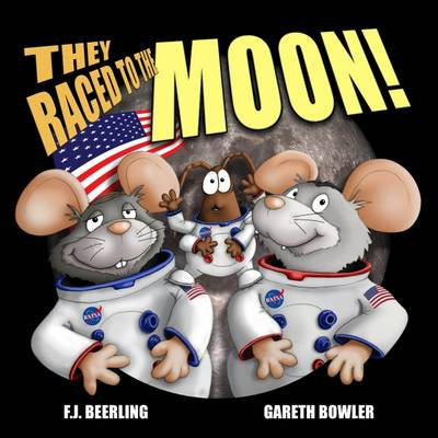 'They Raced to the Moon' Children's Book
