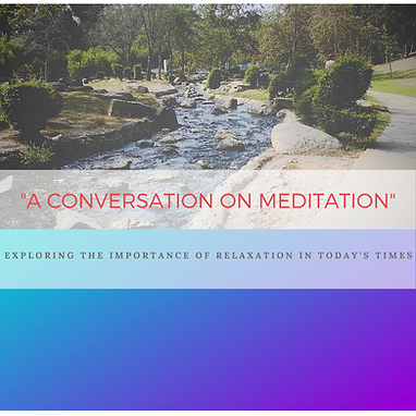 A CONVERSATION ON MEDITATION (6).png