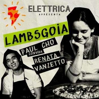 Campanha Braz Elettrica com Renata Vanzetto e Paul Cho