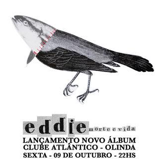 eddie_circovoador1.jpgaCapa e campanha disco Morte e Vida  Banda Eddie
