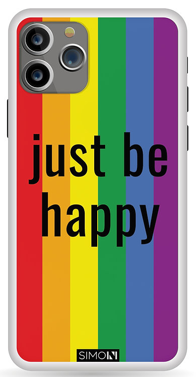 JUST BE HAPPY - CASE