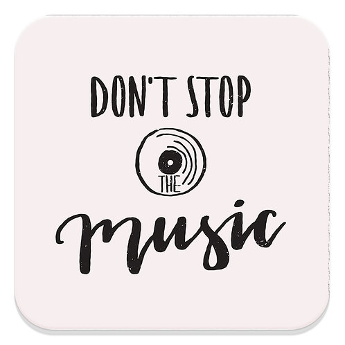 DONT STOP THE MUSIC