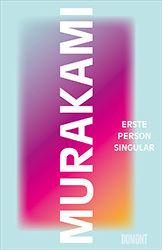 Haruki-Murakami-Erste-Person-Singular-Bu