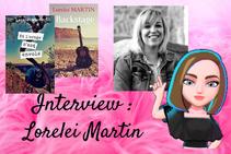 # 07 Interview : Lorelei Martin