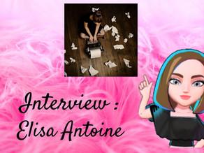 # 04 Interview : Elisa Antoine