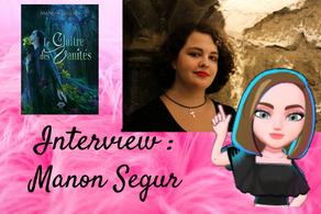 # 15 Interview : Manon Segur
