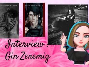 # 14 Interview : Gin Zenemig