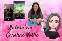 # 08 Interview : Caroline Noëlle
