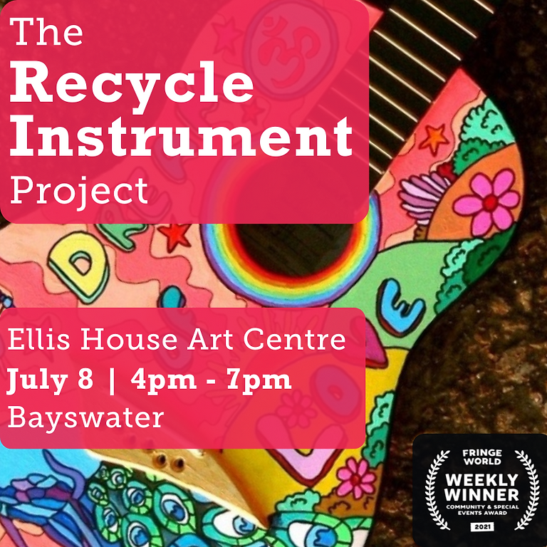 Ellis House Art Centre: The Recycle Instrument Project Workshop (July 8, 4pm - 7pm)