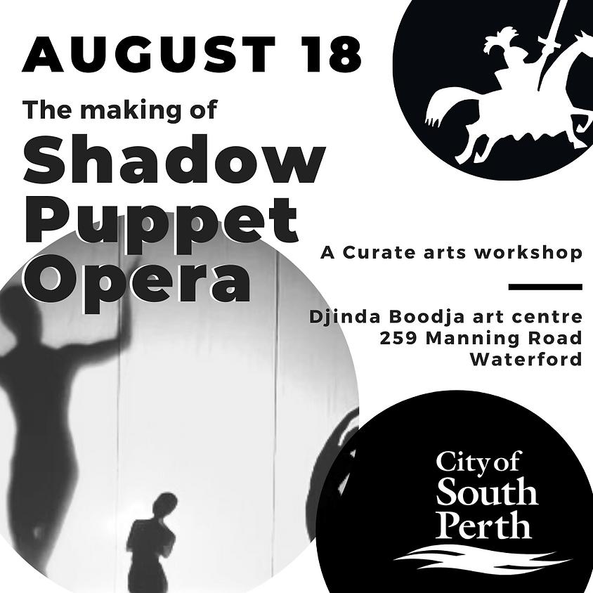 Shadow Puppet Opera workshop