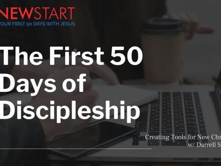 The First 50 Days of Discipleship – Short Seminar