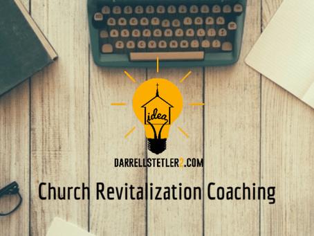 Church Revitalization Coaching Session #4