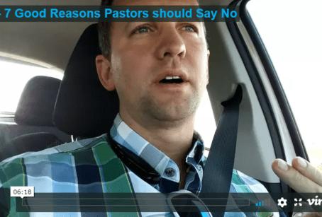 7 Good Reasons Pastors Should Say NO
