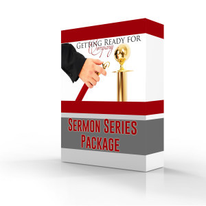 Getting Ready for Guests Sermon Series promo graphic copy