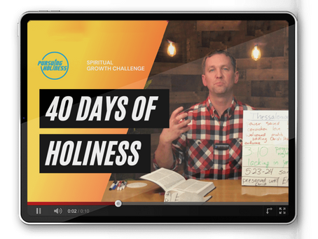 What does the Bible say about Holiness?