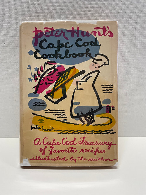 Peter Hunt's Cape Cod Cookbook