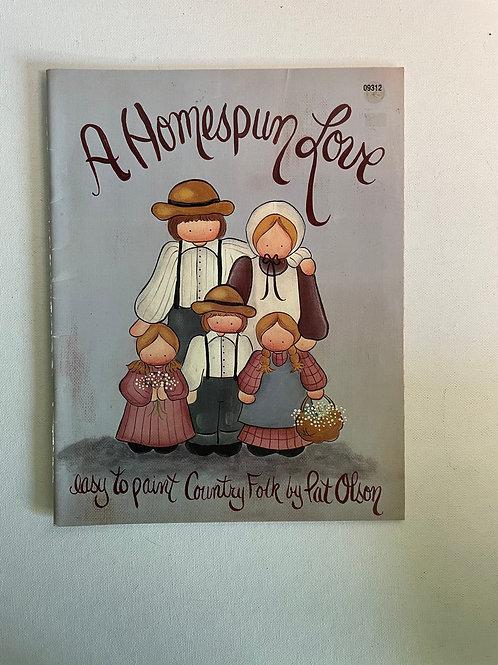 A Homespun Love by Pat Olson