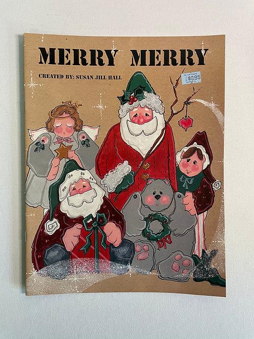 Merry Merry by Susan Jill Hall