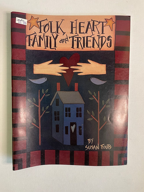 Folk Heart Family & Friends by Susan Fouts