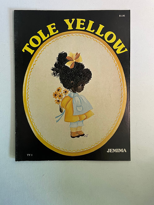 Tole Yellow by Annie Richardson