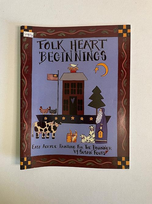 Folk Heart Beginnings by Susan Fouts