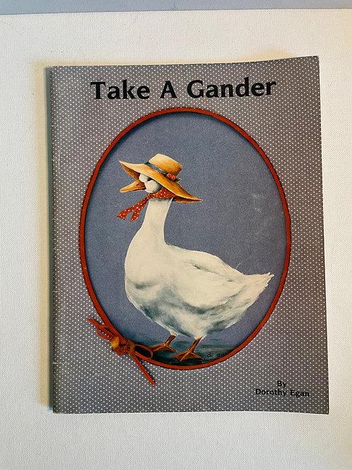 Take a Gander, by DorothyEgan