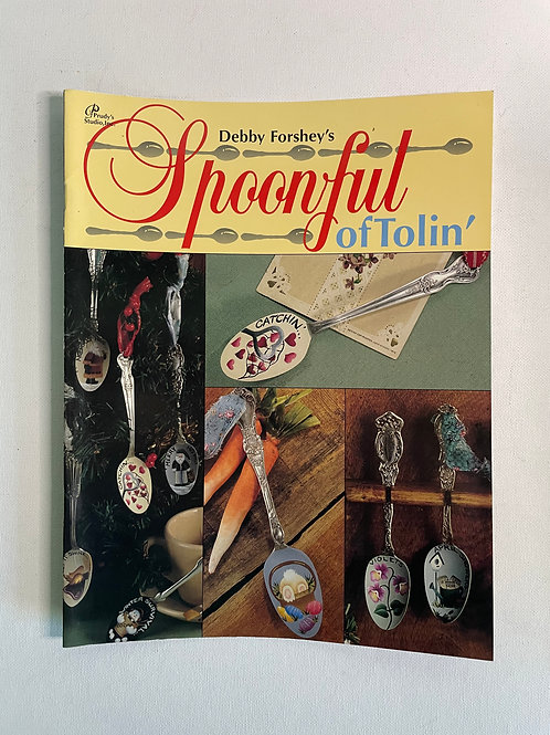 Spoonful of Tolin' by Debby Forshey