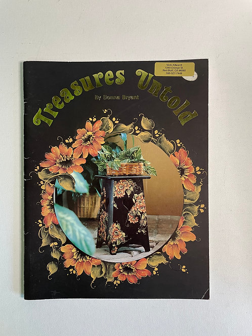 Treasures Untold  by Donna Bryant