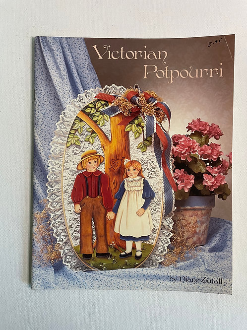 Victorian Potpourri by Diane Zufall