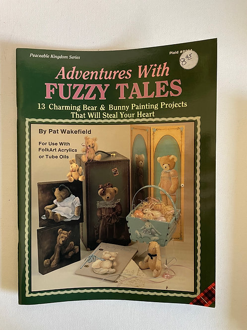 Adventures with Fuzzy Tales, Pat Wakefield