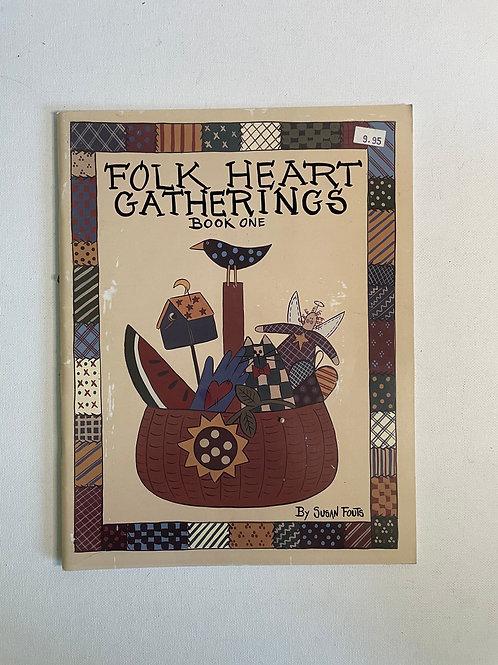 Folk Heart Gatherings #1 by Susan Fouts