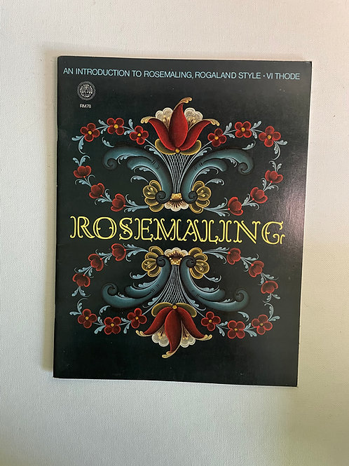 Rosemaling Rogaland Style by Vi Thode