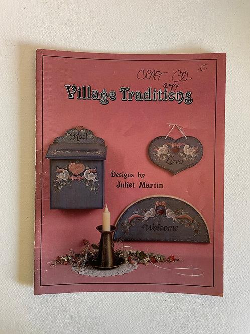 Village Traditions, Juliet Martin