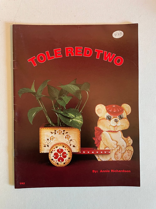 Tole Red Two, by Annie Richardson