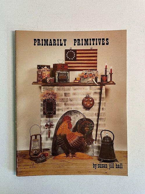 Primarily Primitives by Susan Jill Hall