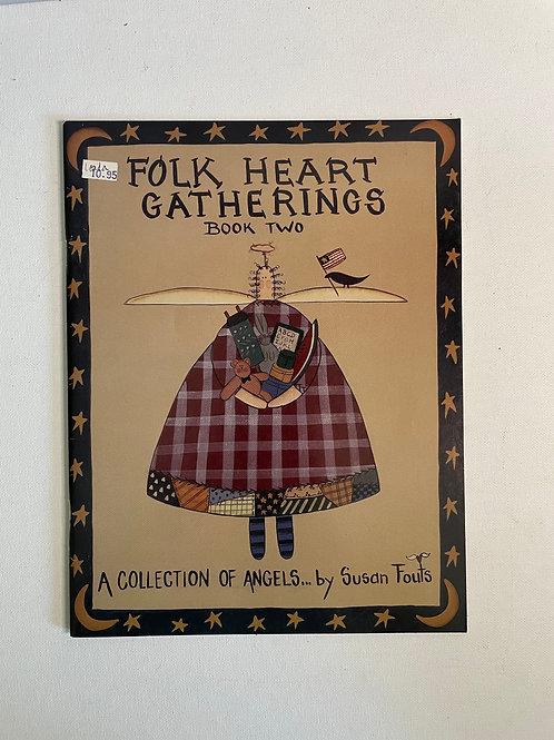 Folk Heart Gatherings #2 by Susan Fouts